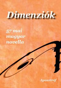 Dimenziók - 57 mai magyar novella (2010)